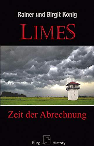 Limes: Zeit der Abrechnung