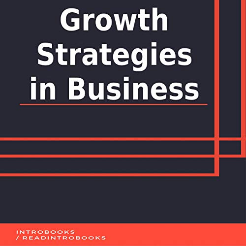 Growth Strategies in Business audiobook cover art