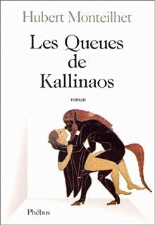 Les queues de Kallinos