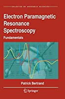 Electron Paramagnetic Resonance Spectroscopy: Fundamentals