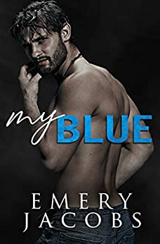 My Blue (Matson Brothers Book 2) by [Emery Jacobs]