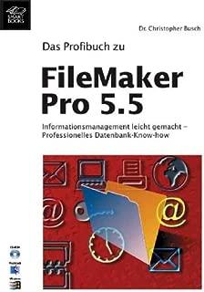 Das Profibuch zu FileMaker Pro 5.5, m. CD-ROM