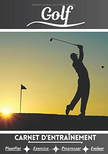 Golf Carnet d'entraînement: Cahier d'exercice pour...