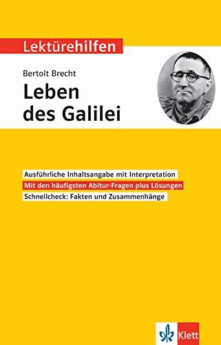 Klett Lektürehilfen Bertolt Brecht, Leben des Galilei: Interpretationshilfe für Oberstufe und Abitur
