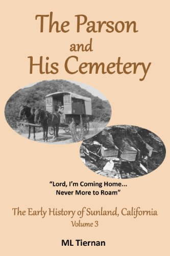 The Parson and His Cemetery (The Early History of Sunland, California Book 2) (English Edition)