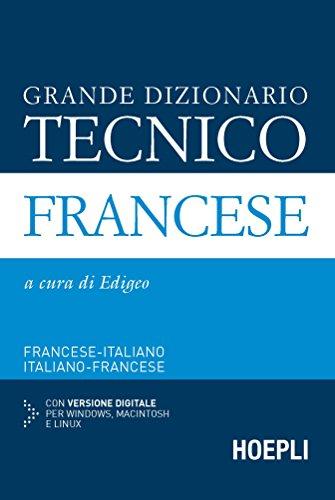 Grande dizionario tecnico francese. Francese-italiano, italiano-francese. Con CD-ROM