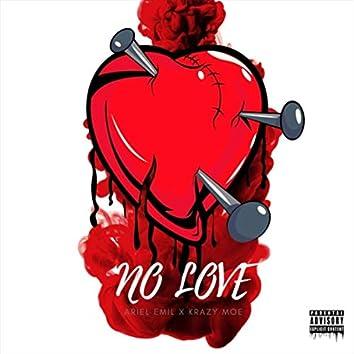 No Love (feat. Krazy Moe)