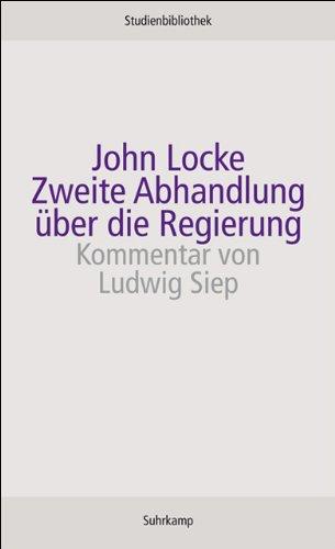 Zweite Abhandlung über die Regierung (Suhrkamp Studienbibliothek)