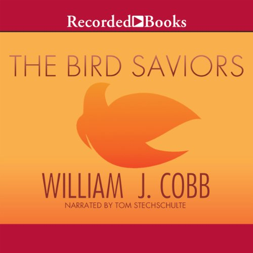 The Bird Saviors audiobook cover art