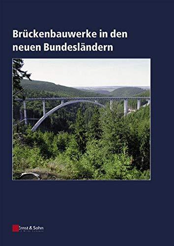 Bruckenbauwerke in Den Neuen Bundeslandern (German Edition)