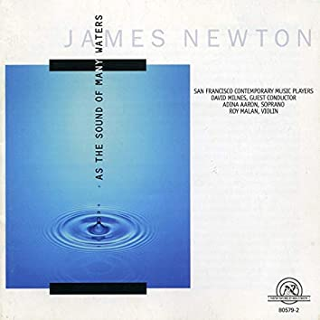 James Newton: As the Sound of Many Waters