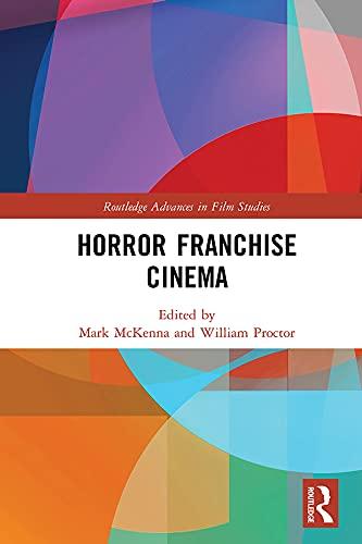 Horror Franchise Cinema (Routledge Advances in Film Studies) (English Edition)