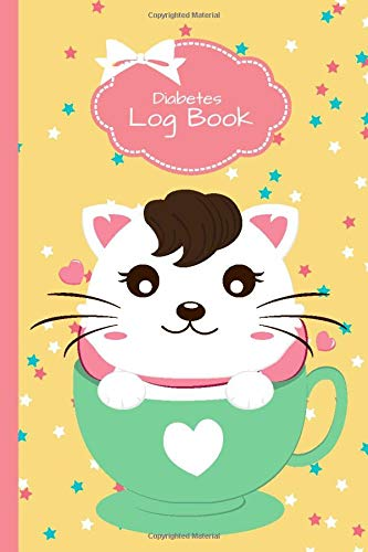 Diabetes Log Book: Cat in Tea Cup Theme Cover / Journal To Track Blood Glucose, Food Macros, Breakfast, Lunch, Dinner, Snacks, Water, Vitamins, ... Small 6x9 Size Book / Diabetes Gift for Kids