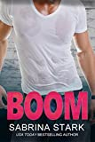 Boom: An Enemies-to-Lovers Romantic Comedy (Blast Brothers Book 1)