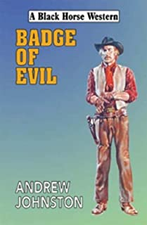 Badge of Evil (Black Horse Western)