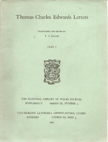 Thomas Charles Edwards letters (National Library of Wales Journal supplements, series 3; no.3)