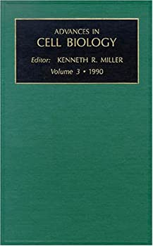 Advances in Cell Biology, Volume 3 1559380136 Book Cover