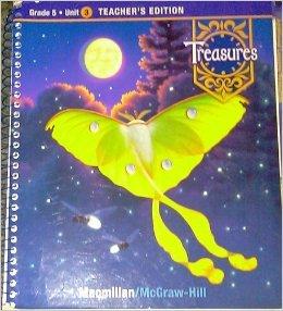 Treasures Teachers Edition Book: Grade 5, Unit 3 (Treasures: A Reading/Language Arts Program)