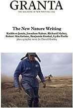 Granta 102: The New Nature Writing (Granta: The Magazine of New Writing)