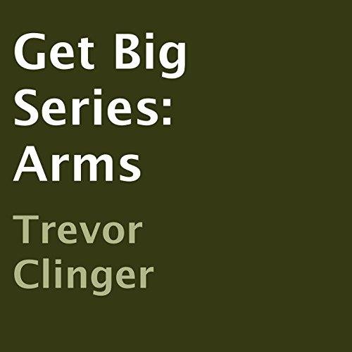 Get Big Series: Arms audiobook cover art