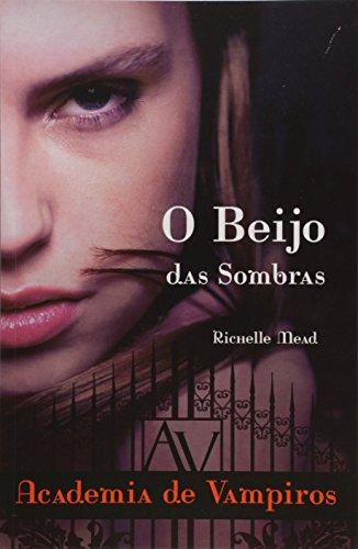 Beijo Das Sombras, O