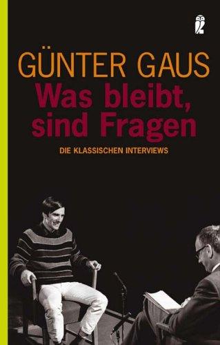 Günter Gaus: Was bleibt, sind Fragen