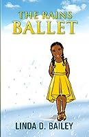 The Rains Ballet