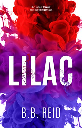 Lilac: An Enemies-to-Lovers Romance by [B.B. Reid]