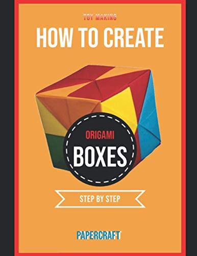 How To Create Origami Boxes Step By Step