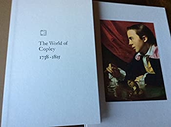 World of Copley - Book  of the Time-Life Library of Art