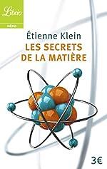 Les secrets de la matière d'Étienne Klein