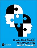 by Keith E. Stanovichand - How to Think Straight About Psychology, Books a la Carte (11th Edition) (What's New in Psychology) (Loose Leaf) Pearson; 11 Edition (January 20, 2018) - [Bargain Books]