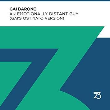 An Emotionally Distant Guy (Gai's Ostinato Version)