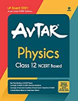 Avtar Physics class 12 (NCERT Based) for 2021 Exam