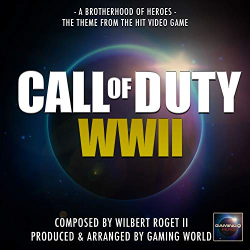 A Brotherhood Of Heroes (From ' Call Of Duty WWII')