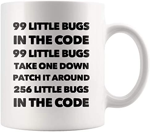 Funny Computer Programmer Gift 99 Little Bugs In The Code Take One Down Coffee Mug 11 Oz product image