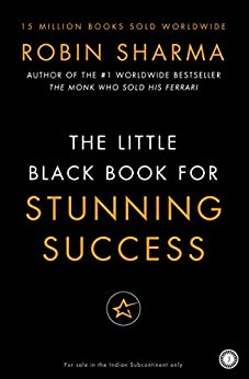 Little Black Book for Stunning Success by [Robin  Sharma]