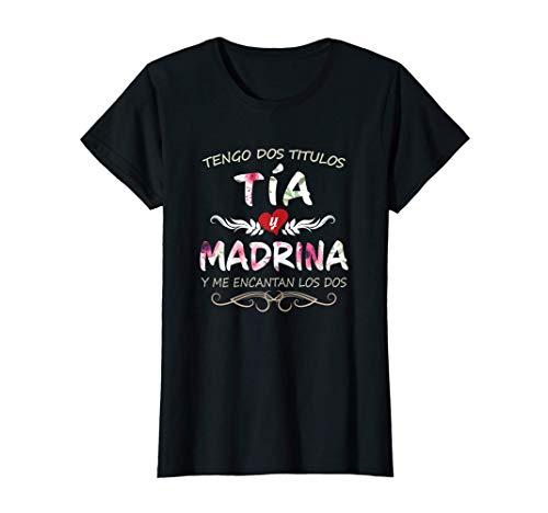 Mujer Playera de Mujer Tengo dos Titulos Tia y Madrina Dia de Mama Camiseta