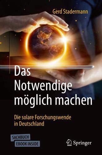 Das Notwendige möglich machen: Die solare Forschungswende in Deutschland