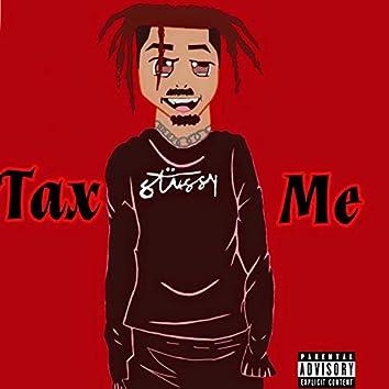 Tax Me