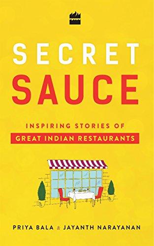 Secret Sauce: Inspiring Stories of Great Indian Restaurants (English Edition)