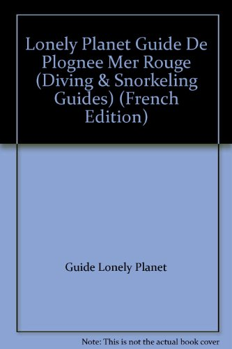 De Plognee Mer Rouge (Lonely Planet Diving and Snorkeling Guides)