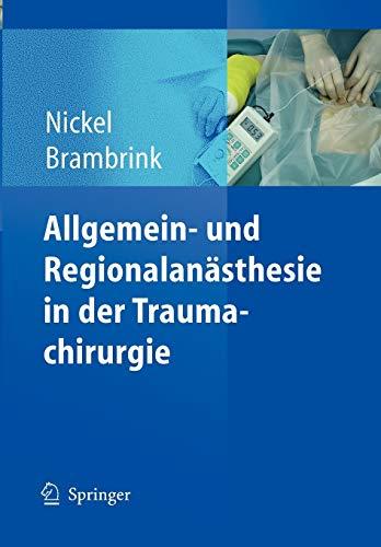 Allgemein- und Regionalanästhesie in der Traumachirurgie (German Edition)