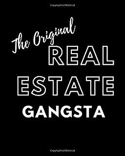 The Original Real Estate Gangsta: Daily Realtor Real Estate Planner 8 x 10 | Calendar Goal Tracker Organizer Notebook | Blank Dates