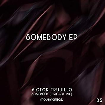 EP Somebody