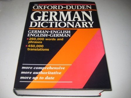 The Oxford-Duden German Dictionary: German-English/English-German with thumb index