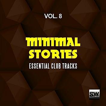 Minimal Stories, Vol. 8 (Essential Club Tracks)