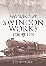 Working For Swindon Works 1930 1960