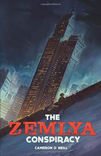 The Zemlya Conspiracy (The Zemlya Chronicles)