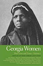 Georgia Women: Their Lives and Times (Southern Women: Their Lives and Times Ser.)